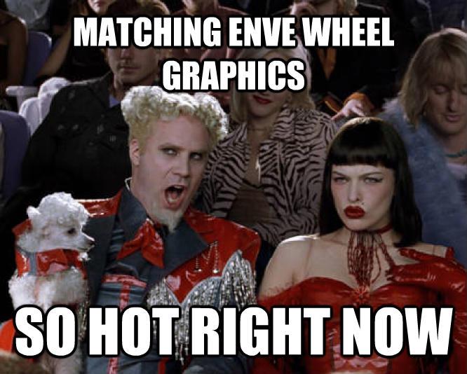 matching-enve-wheel-graphics-meme.jpg