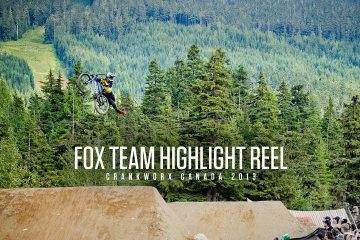 Fox MTB – die Team-Highlights beim Crankworx Festival 2013 [Video]